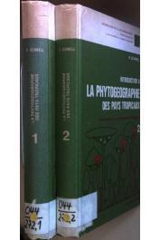 SCHNELL Raymond - Introduction à la phytogéographie des pays tropicaux. Les problèmes généraux. Vol. 1:  Les Flores, les structures. Vol. 2: Les Milieux, les Groupements Végétaux.