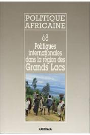 Politique africaine - 068, GUICHAOUA André, VIDAL Claudine, (sous la direction de) - Politiques internationales dans la région des Grands Lacs