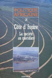 Politique africaine - 024 - Côte d'Ivoire: la société au quotidien