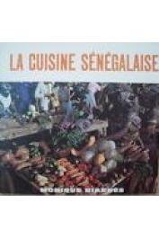 BIARNES Monique - La cuisine sénégalaise