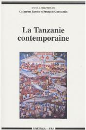 BAROIN Catherine, CONSTANTIN François, (sous la direction de) - La Tanzanie contemporaine