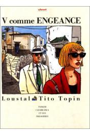 LOUSTAL, TOPIN Tito - V comme Engeance