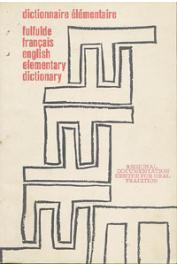 Anonyme - Dictionnaire élémentaire fulfulde - français - english elementary dictionary