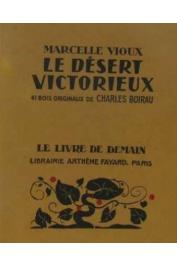 VIOUX Marcelle - Le désert victorieux