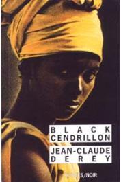DEREY Jean-Claude - Black cendrillon