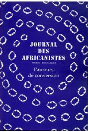 Journal des Africanistes - Tome 68 - fasc. 1 et 2 - 1999 - Parcours de conversion