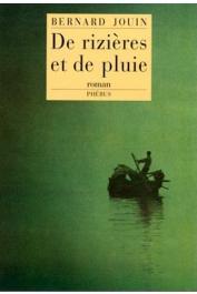 JOUIN Bernard - De rizières et de pluie