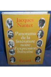 NANTET Jacques - Panorama de la littérature noire d'expression française (avec sa jaquette)