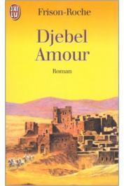 FRISON-ROCHE Roger - Djebel Amour