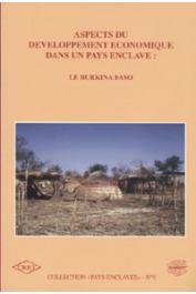 KOULANSOUONTHE PALE F.O., ZOUNGRANA T.P., NEBIE O., COMPAORE G., et alia - Aspects du développement économique dans un pays enclavé: le Burkina Faso