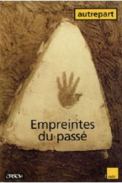 AUTREPART - 04, BERNUS Edmond, POLET Jean, QUECHON Gérard, (éditeurs) - Empreintes du passé