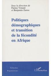 VIMARD Patrice, ZANOU Benjamin, (sous la direction de) - Politiques démographiques et transition de la fécondité en Afrique
