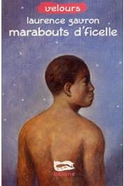 GAVRON Laurence - Marabouts d'ficelle