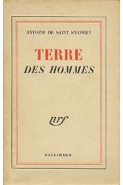 SAINT-EXUPERY Antoine de - Terre des hommes