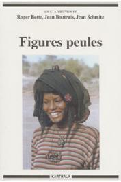 BOTTE Roger, BOUTRAIS Jean, SCHMITZ Jean - Figures peules