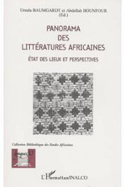 BAUMGARDT Ursula, BOUNFOUR Abdellah - Panorama des littératures africaines: états des lieux et perspectives
