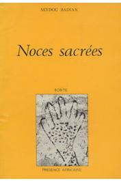 BADIAN Seydou - Noces sacrées: les dieux de Kouroulamini