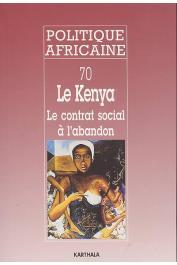 Politique africaine - 070 - Le Kenya. Le contrat social à l'abandon