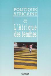 Politique africaine - 065 / L'Afrique des femmes