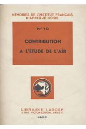Mémoire de l'IFAN - 10, Collectif - Contribution à l'étude de l'Aïr