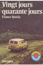 BASTIA France - Vingt jours-quarante jours