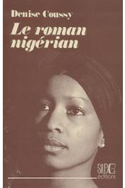 COUSSY Denise - Le roman nigerian anglophone