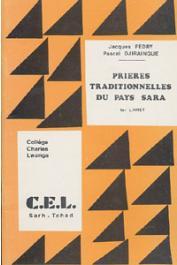 FEDRY Jacques, DJIRAINGUE Pascal - Prières traditionnelles du pays Sara. 1er livret