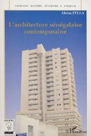 SYLLA Abdou - L'architecture sénégalaise contemporaine