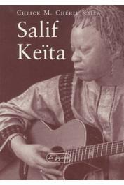 KEITA Cheikh M. Chérif Mohamed - Salif Keita: L'oiseau sur le fromager