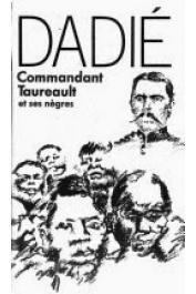 DADIE Bernard Binlin - Commandant Taureault et ses nègres