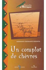 KOUNTA Albakaye Ousmane - Un complot de chèvres