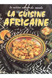 CHALENDAR Pierrette - La cuisine africaine