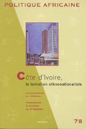 Politique africaine - 078 - Côte d'Ivoire, la tentation ethnonationaliste