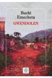 BUCHI EMECHETA - Gwendolen