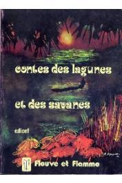 LAFAGE Suzanne, DUPONCHEL Laurent (contes recueillis  par) - Murmures des lagunes et des savanes