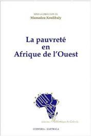 KOULIBALY Mamadou, (sous la direction de) - La pauvreté en Afrique de l'Ouest