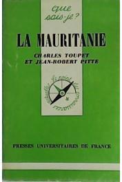 TOUPET Charles, PITTE Jean-Robert - La Mauritanie