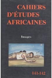 Cahiers d'études africaines - 141-142 - Images