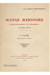 FAURE Félix, (missionnaire au Gabon) - Wagha Mandouma catéchumène et chrétien