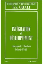 OUALI Kamadini Sylvestre, (sous la direction de) - Intégration et développement. 10 études publiées sous la direction de K.S. Ouali