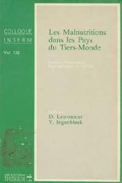 LEMONNIER Daniel, INGENBLEEK Yves, (sous la direction de) - Les malnutritions dans les pays du Tiers-Monde. Journées Scientifiques internationales du GERM (Groupe d'études et de recherches sur la malnutrition)