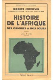 CORNEVIN Robert - Histoire de l'Afrique des origines à nos jours
