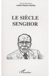 BOKIBA André-Patient (sous la direction de) - Le siècle Senghor