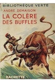 DEMAISON André - La colère des buffles