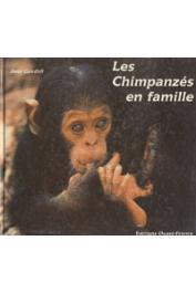 GOODALL Jane - Les chimpanzés en famille