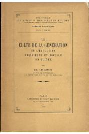 LE COEUR Charles - Le culte de la génération et l'évolution religieuse et sociale en Guinée