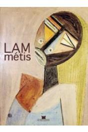 PAUDRAT Jean-Louis, GLISSANT Edouard, DUBANTON Jacques, et al. -  Lam métis. [exposition, Paris, Musée Dapper, 26 septembre 2001-20 janvier 2002]