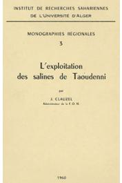 CLAUZEL Jean - L'exploitation des salines de Taoudenni
