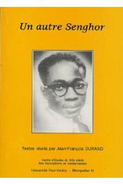DURAND Jean-François, (éditeur) - Un autre Senghor