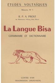 PROST André, (des Missionnaires d'Afrique) - La langue Bisa. Grammaire et dictionnaire